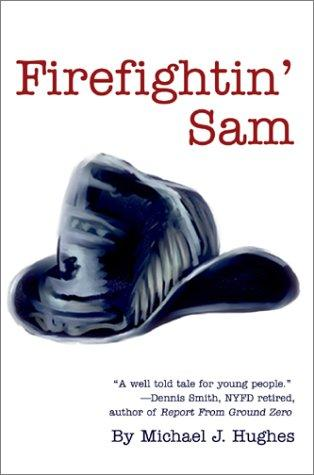 Firefightin' Sam
