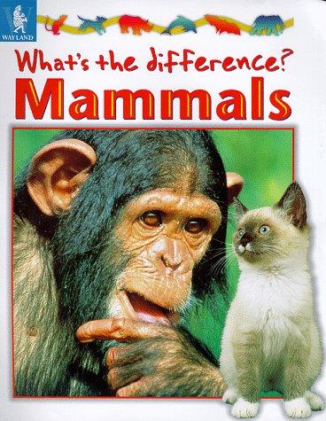 Download Mammals (What's the Difference?)