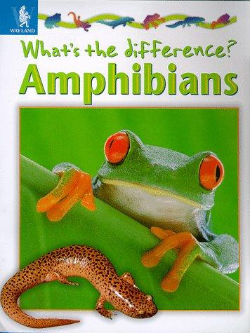 Amphibians (What's the Difference?)