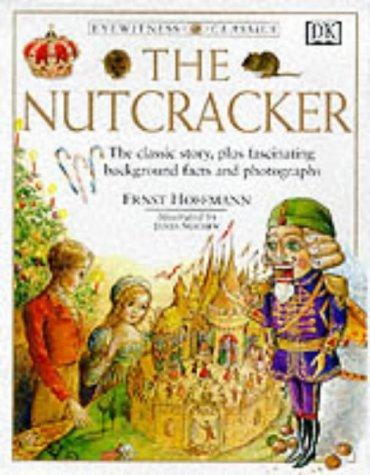 The Nutcracker (Eyewitness Classics)