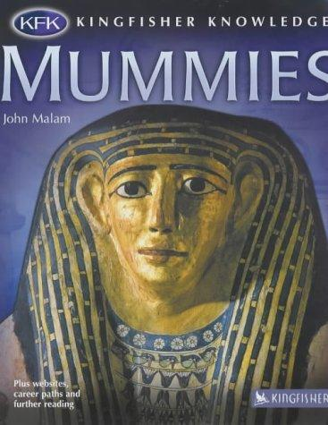 Download Mummies (Kingfisher Knowledge)