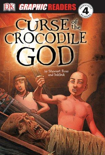 Download The Curse of the Crocodile God (Dk Graphic Readers)