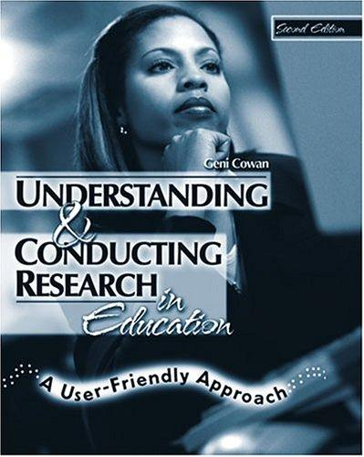 Understanding and Conducting Research in Education