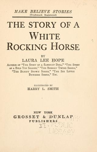 Download The story of a white rocking horse