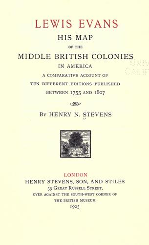 Lewis Evans, his map of the Middle British Colonies in America