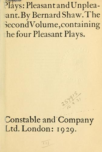 Plays, pleasant and unpleasant.