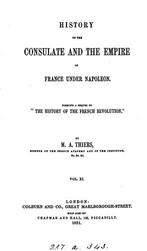 Download History of the consulate and the empire of France under Napoleon.