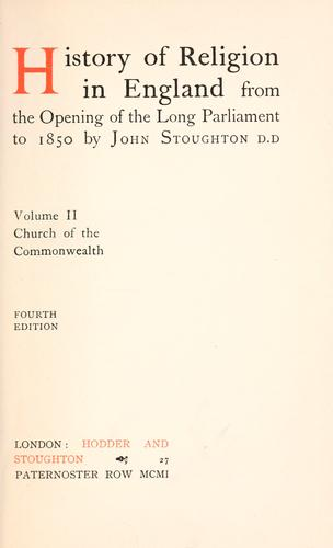 Download History of religion in England from the opening of the Long Parliament to 1850.
