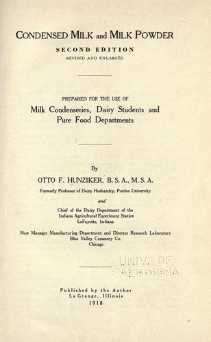 Condensed milk and milk powder.