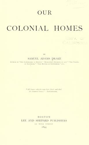 Our colonial homes
