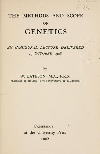 The methods and scope of genetics