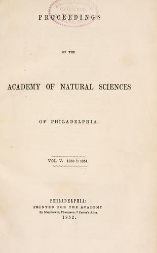 Download Proceedings of the Academy of Natural Sciences of Philadelphia, Volume 5