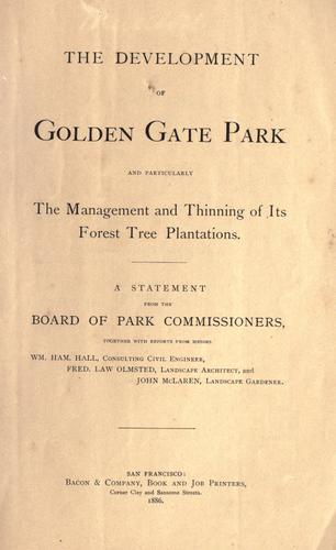 Download The Development of Golden Gate Park