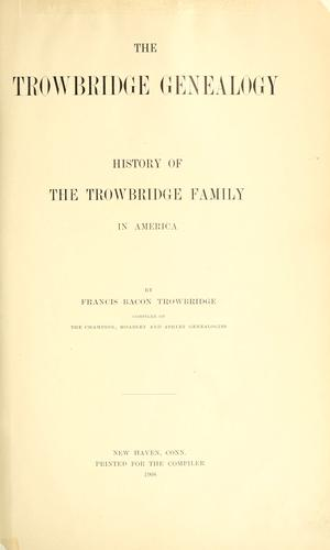 Download The Trowbridge genealogy.