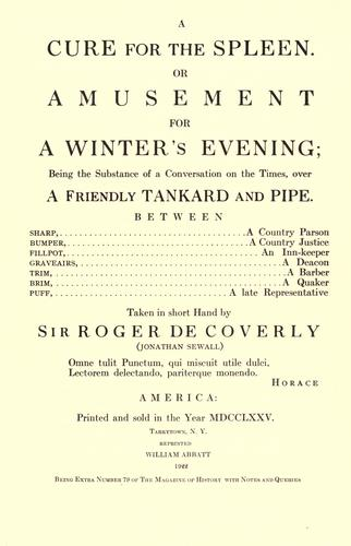 A cure for the spleen. Or, Amusement for a winter's evening