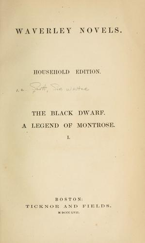 The black dwarf ; A legend of Montrose.