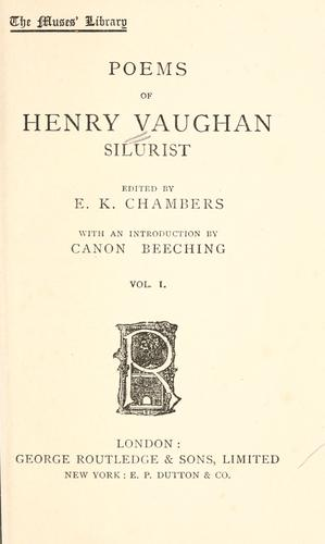 The poems of Henry Vaughan, silurist