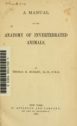 Download A manual of the anatomy of invertebrated animals.