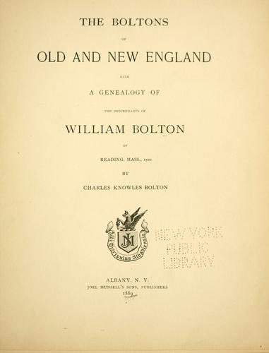 The Boltons of old and New England.