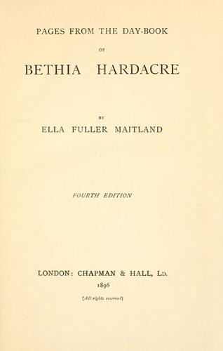 Pages from the day-book of Bethia Hardacre.