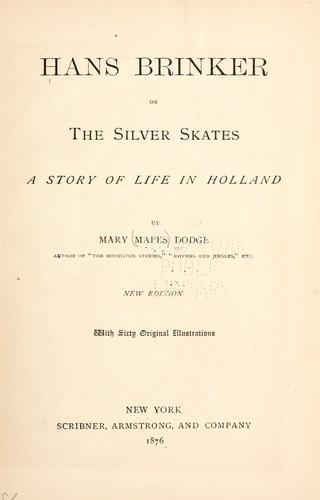 Download Hans Brinker, or, The silver skates