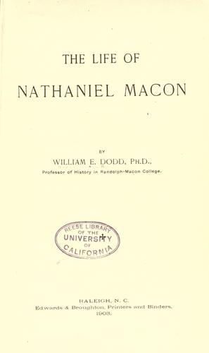 The life of Nathaniel Macon.