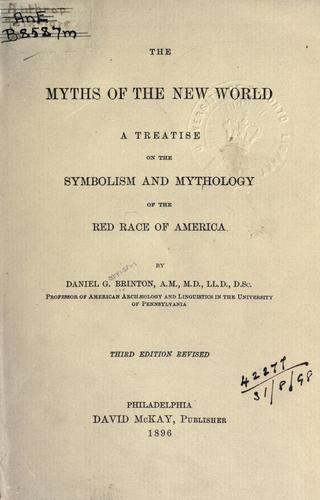 Download The myths of the New World