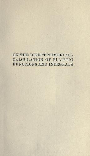On the direct numerical calculation of elliptic functions and integrals.