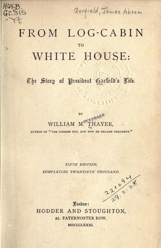 Download From log-cabin to White House