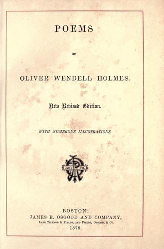 Poems of Oliver Wendell Holmes.