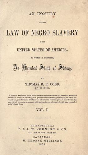 Download An inquiry into the law of Negro slavery in the United States of America.