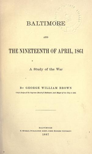 Download Baltimore and the nineteenth of April 1861