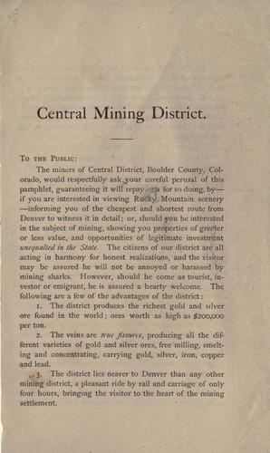 Central Mining District, Jamestown, Boulder County, Colorado by Thomas H. Noland