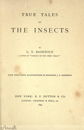 Download True tales of the insects …
