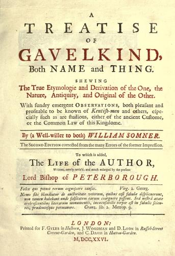 A treatise of gavelkind, both name and thing