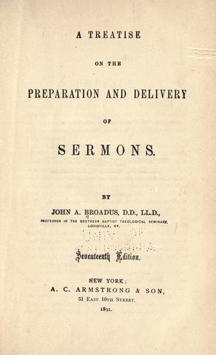 A treatise on the preparation and delivery of sermons.