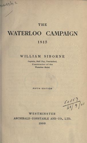 The Waterloo campaign, 1815.