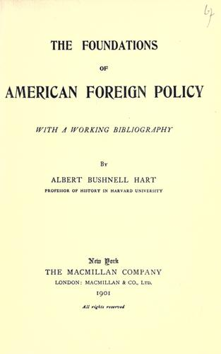 The foundations of American foreign policy