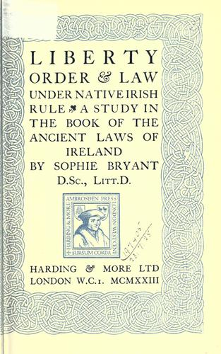 Liberty, order and law under native Irish rule