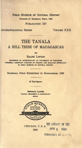 The Tanala, a hill tribe of Madagascar