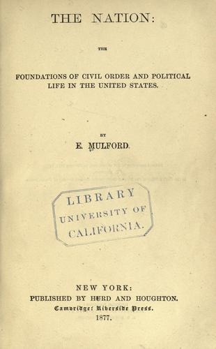 Download The nation: the foundations of civil order and political life in the United States.