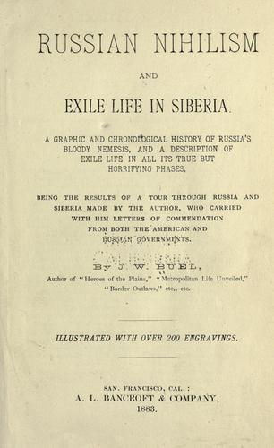 Download Russian nihilism and exile life in Siberia