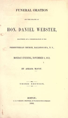 Funeral oration on the death of Hon. Daniel Webster