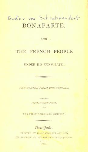 Download Bonaparte, and the French people under his consulate.