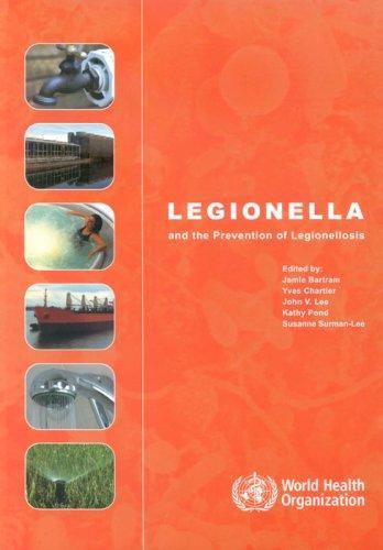 Download Legionella And the Prevention of Legionellosis