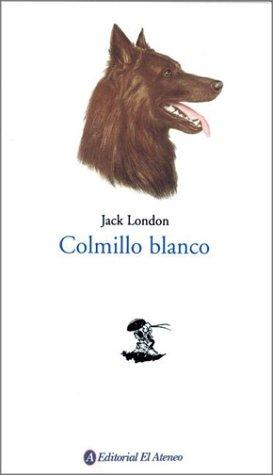 Colmillo Blanco / White Fang
