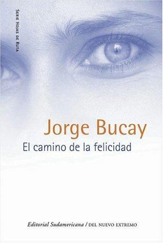 Download El Camino de La Felicidad