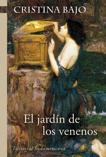 Download El Jardin De Los Venenos/ the Poison Garden (Biblioteca Cristina Bajo)