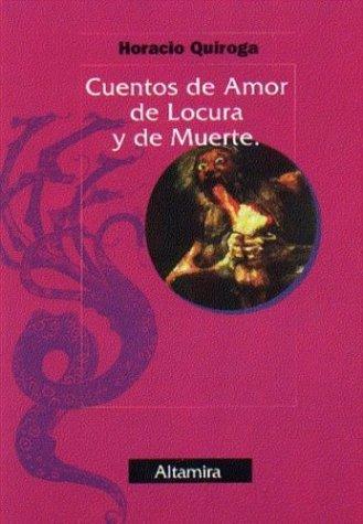 Download Cuentos de Amor de Locura y de Muerte