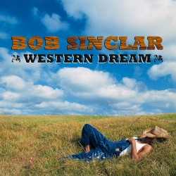 Bob Sinclar feat. Steve Edwards - World, Hold On (Children Of The Sky)